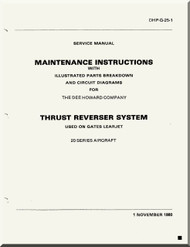 Dee Howard CO.  Aircraft Engine Thrust Reverser  Used on Gates Learjet Illustrated Parts Breakdown Maintenance and Circuit Diagrams  Manual DHP-G-25-1 - 1980