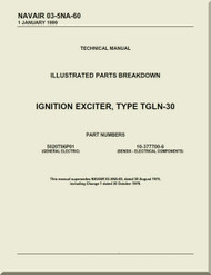 Ignition Exciter Type TGLN-30 Illustrated Parts Breakdown   Manual NAVAIR 03-5NA-60