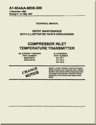 Compressor Inlet Temperature Transmitter    Depot Maintenance  with  Illustrated Parts Breakdown  Manual NAVAIR A1-4654AA-MDB-300