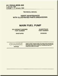 Main  Fuel Pump Depot Maintenance  with  Illustrated Parts Breakdown  Manual NAVAIR A1-762AA-MDB-300