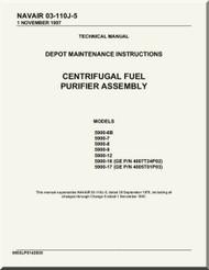 Centrifugal Fuel Purifier Assembly  Depot Maintenance Instructions Manual NAVAIR 03-110J-5