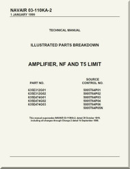 Amplifier, NF and T5 Limit Illustrated Parts Breakdown  Manual NAVAIR 03-110KA-2