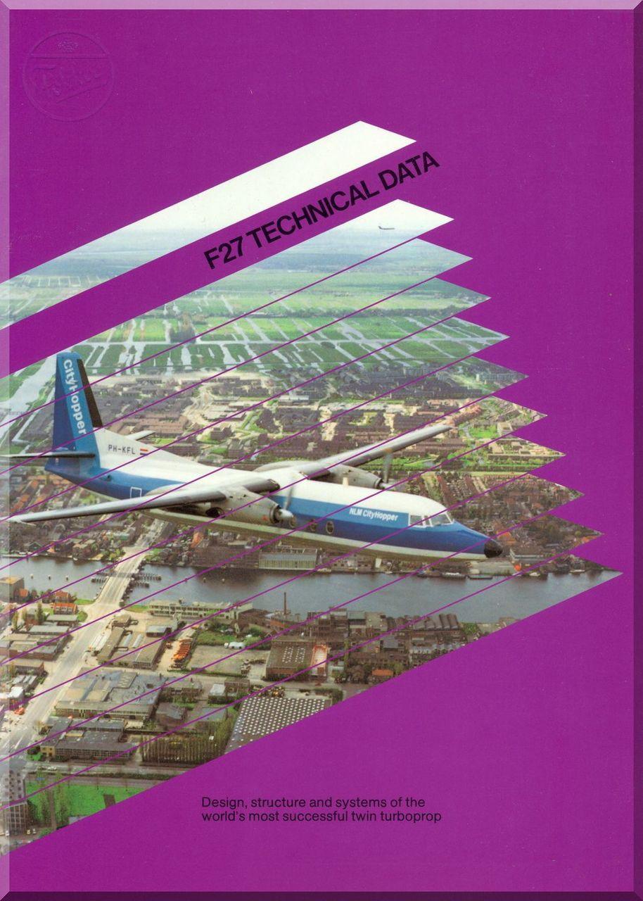 Fokker F-27 Technical Brochure Manual 1983. Price: $9.85. Image 1