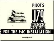 Mc Donnell Douglas F-4 C Aircraft  Pilot\s  Emergency Procedures J79  Installation   Manual -