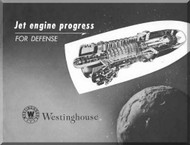 Westinghouse Jet engine Progress for Defense  Aircraft Engine Technical Brochure Manual