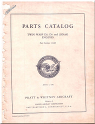 Pratt & Whitney  Twin Wasp  D3, D5 and 2SD13G  Part Catalog  Manual  -