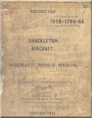 A. V. Roe Avro Shackleton Aircraft  Repair Manual - 101B-1700-GA