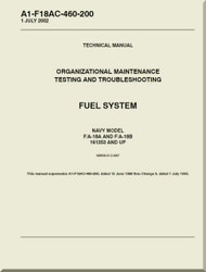 Mc Donnell Douglas F / A -18A  and F / A-18 B  Aircraft  Organizational Maintenance - Testing and Troubleshooting - Fuel System - A1-F18AC-460-200