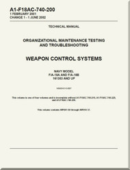 Mc Donnell Douglas F / A -18A  and F / A -18 B  Aircraft  Organizational Maintenance - Testing and Troubleshooting - Weapon Control  Systems - A1-F18AC-740-200