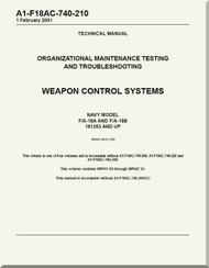 Mc Donnell Douglas F / A -18A  and F / A -18 B  Aircraft  Organizational Maintenance - Testing and Troubleshooting - Weapon Control  Systems - A1-F18AC-740-210