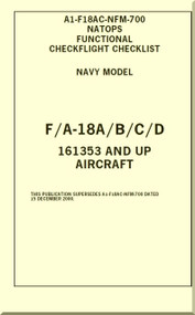 Mc Donnell Douglas F / A -18 A / B / C / D  Aircraft  Functional Check Flight  Checklist Manual A1-F18AC-NFM-700
