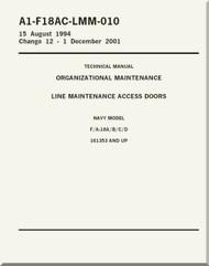Mc Donnell Douglas F / A 18 A / B / C / D  Aircraft  Organizational Maintenance - Line Maintenance Access Doors  - A1-F18AC-LMM-010