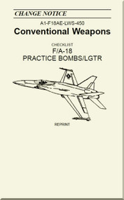 Mc Donnell Douglas F / A 18  Aircraft  - Conventional Weapons - Practice Bombs / LGTR  - A1-F18AE-LWS-450