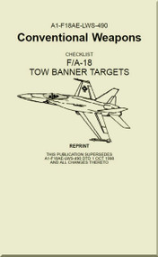 Mc Donnell Douglas F / A 18  Aircraft  - Conventional Weapons - Tow Banner Targets  - A1-F18AE-LWS-490
