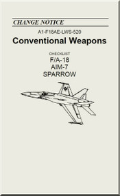 Mc Donnell Douglas F / A 18  Aircraft  - Conventional Weapons - AIM-7 Sparrow  - A1-F18AE-LWS-520