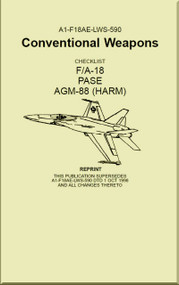Mc Donnell Douglas F / A 18  Aircraft  - Conventional Weapons - PASE AGM-88 ( HARM )   - A1-F18AE-LWS-590