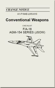 Mc Donnell Douglas F / A 18  Aircraft  - Conventional Weapons - Checklist AGM-154  Series ( JSOW  )   - A1-F18AE-LWS-610