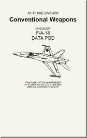 Mc Donnell Douglas F / A 18  Aircraft  - Conventional Weapons - Checklist DATA POD    - A1-F18AE-LWS-650