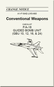 Mc Donnell Douglas F / A 18  Aircraft  - Conventional Weapons - Checklist Guided Bomb Unit  ( GBU 10, 12, 16, 24 )   - A1-F18AE-LWS-660