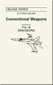 Mc Donnell Douglas F / A 18  Aircraft  - Conventional Weapons - Checklist   ARM / DEARM     - A1-F18AE-LWS-680