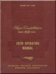 Lockheed 1649 Series Aircraft Crew Operation Manual - Report No. 11561 - 1957