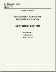 Mc Donnell Douglas F / A 18 A / B / C / D  Aircraft  Organizational  Maintenance  - Principles of Operation  - Instrument System    Manual -  A1-F18AC-510-100