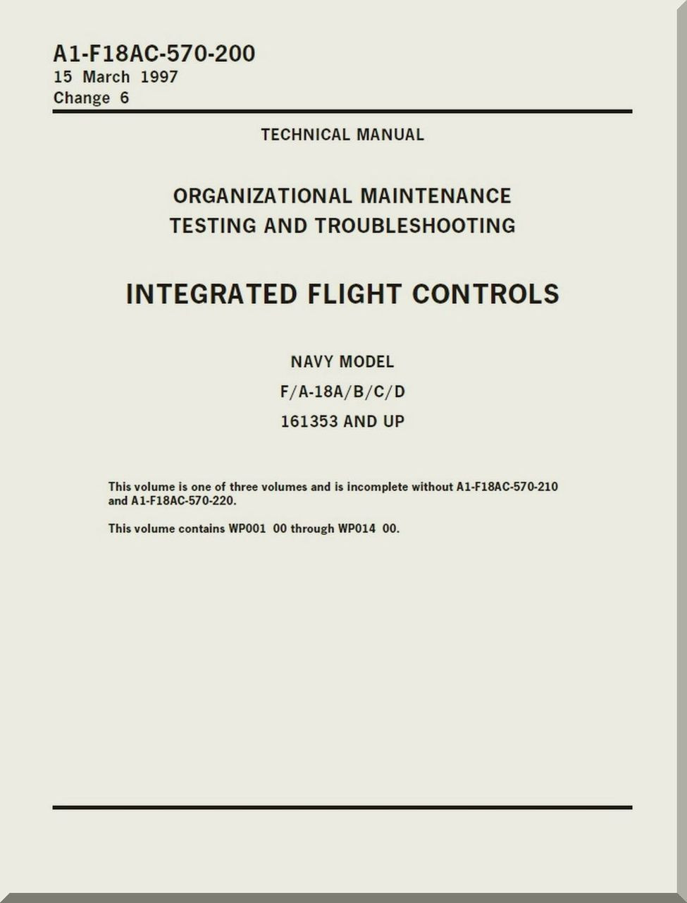 Mc Donnell Douglas F / A 18 A / B / C / D Aircraft Organizational  Maintenance - Testing and Troubleshooting - Integrated Flight Controls  Manual -