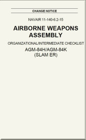 Airborne Weapons Assembly - Organizational / Intermediate Checklist -  AGM-84H /AGM-84K ( SLAM ER ) NAVAIR - 11-140-6.2-15