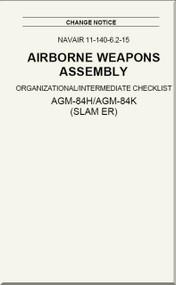 Airborne Weapons Assembly - Organizational / Intermediate Checklist -  AGM-84H /AGM-84K ( SLAM ER ) NAVAIR - 11-140-6.2-15