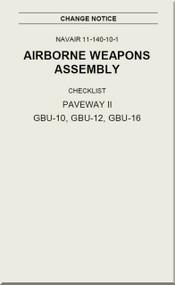 Airborne Weapons Assembly -  Checklist -   PAVEWAY II GNU-10, GBU-12, GBU-16 NAVAIR - 11-140-10-1