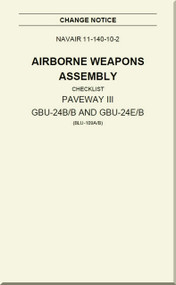 Airborne Weapons Assembly -  Checklist -   PAVEWAY III GBU-24B/B and GBU-24E/B  NAVAIR - 11-140-10-2