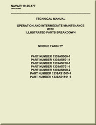 Technical Manual - Operation  and Intermediate Maintenance with Illustrated Parts Breakdown - Mobile Facility  -    NAVAIR - 19-25-177