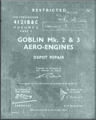 De Havilland Goblin Mk. 2 & 3 Aircraft  Engines Depot Repair Manual - 4121 B & C Vol. 2 Part 3