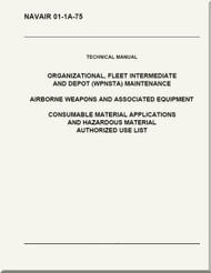 Technical Manual -  Organizational, Fleet Intermediate, and Depot ( WPNSTA) Maintenance - Airborne Weapons and Associated Equipment  -   NAVAIR 01-1A-75 -