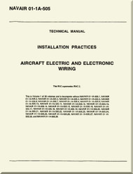 Technical Manual -  Installation Practices  -  Aircraft Electric and Electronic Wiring  NAVAIR 01-1A-505