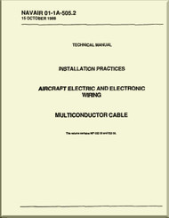 Technical Manual -  Installation Practices  -  Aircraft Electric and Electronic Wiring  - Multi Conductor  Cable - NAVAIR 01-1A-505.2