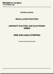 Technical Manual -  Installation Practices  -  Aircraft Electric and Electronic Wiring  - Wire and Cable Stripping  - NAVAIR 01-1A-505.3