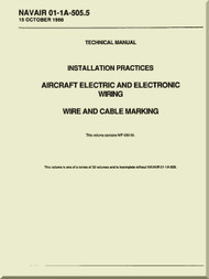 Technical Manual -  Installation Practices  -  Aircraft Electric and Electronic Wiring  - Wire and Cable Marking  - NAVAIR 01-1A-505.5