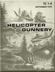 * Army Air Forces Training Command   Helicopter Gunnery  Manual  -  TC 1-14