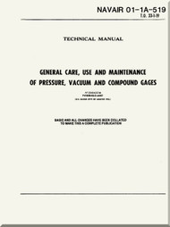 Technical Manual -  General Care, Use and Maintenance of pressure, Vacuum and Compound Gages    - NAVAIR 01-1A-519