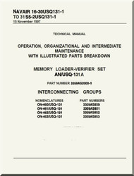 Technical Manual - Operating, Organizational and Intermediate Maintenance with Illustrated Parts Breakdown -Memory Loader-Verifier Set AN/USQ-131 A -  NAVAIR - 16-30USQ131-1