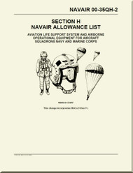 Technical Manual -Section H - NAVAIR Allowance List - Aviation life Support system and Airborne Operational Equipment for Aircraft Squadrons NAVY and Marine Corps   -  NAVAIR - 00-35QH-2
