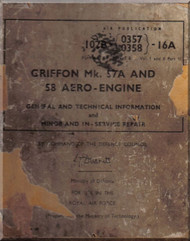 "Rolls Royce "" Griffon "" Mk.57A and 58  Aircraft General and Technical information and Minor in Service Repair  Manual  AP 2234 E  ( English Language )"