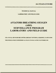 Technical Manual - Laboratory and Field  Guide    -    Aviators Breathing Oxygen ( ABO )   Surveillance Program Laboratory and Field Guide  - NAVAIR A6-332AO-GYD-000