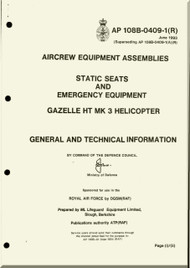 Westland Gazelle ASH Mk1  Helicopter Component  - Static Seats and Emergency Equipment . Manual - General and Technical Information A.P. 108B-0409-1(R)