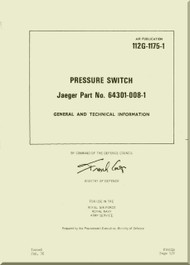 Westland Gazelle ASH Mk1  Helicopter Component  - Pressure Switch Jaeger - General and Technical Information A.P. 112G-1175-1