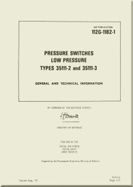 Westland Gazelle ASH Mk1  Helicopter Component  - Pressure Switch Low Pressure Type 35111-2 and 35111-3- General and Technical Information A.P. 112G-1182-1
