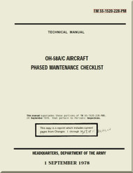 Bell Helicopter OH-58 A / C Aircraft Phased Maintenance Checklist   Manual -  TM 55-1520-228-PM