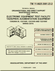 Boeing Helicopter AH-64 A Aviation  Organizational and Direct Support Maintenance  Manual - Electronic Equipment Test Facility TADS / PNVS Augmentation Equipment  - TM 11-6625-3081-23-2