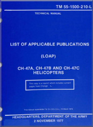 Boeing  Helicopter CH-47 A, B, C  List of Applicable Publications ( LOAP )  Manual  -  TM 55-1500-210-L